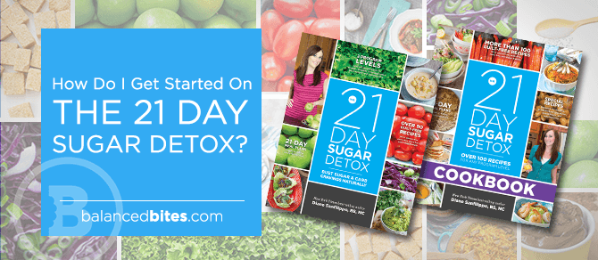 5 Easy Steps to Get Started on the 21 Day Sugar Detox to Bust Sugar And Carb Cravings Naturally!